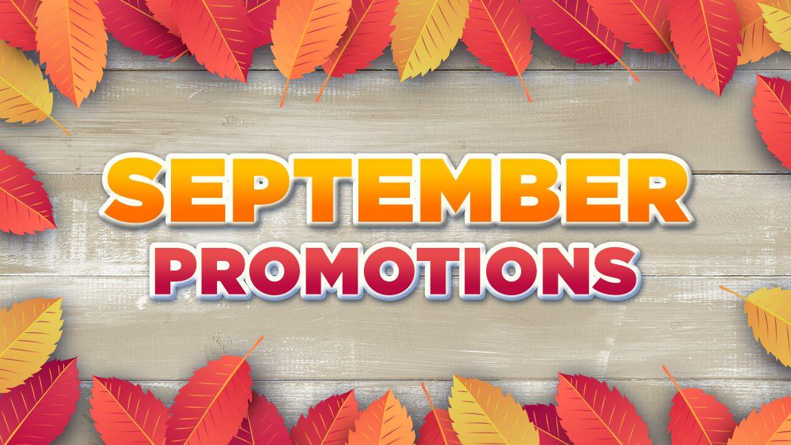 September Promotions