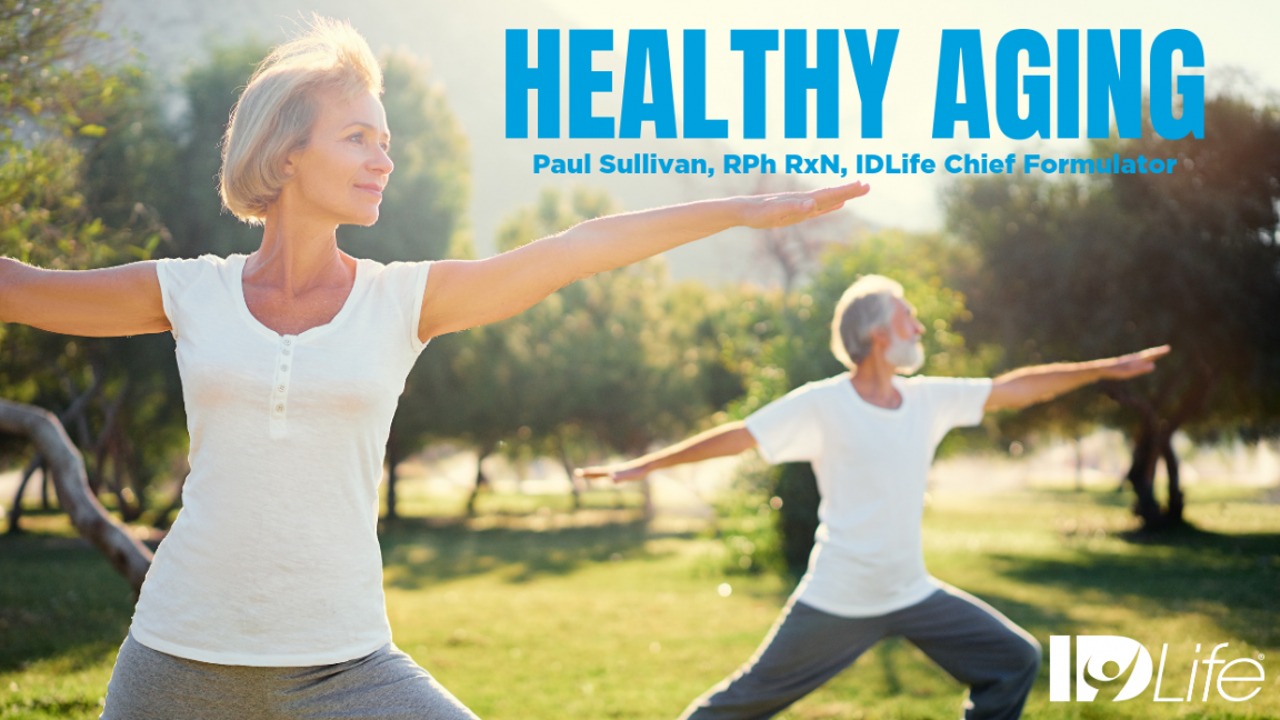 Healthy Aging is a Way of Life for Both Young and Old(er)